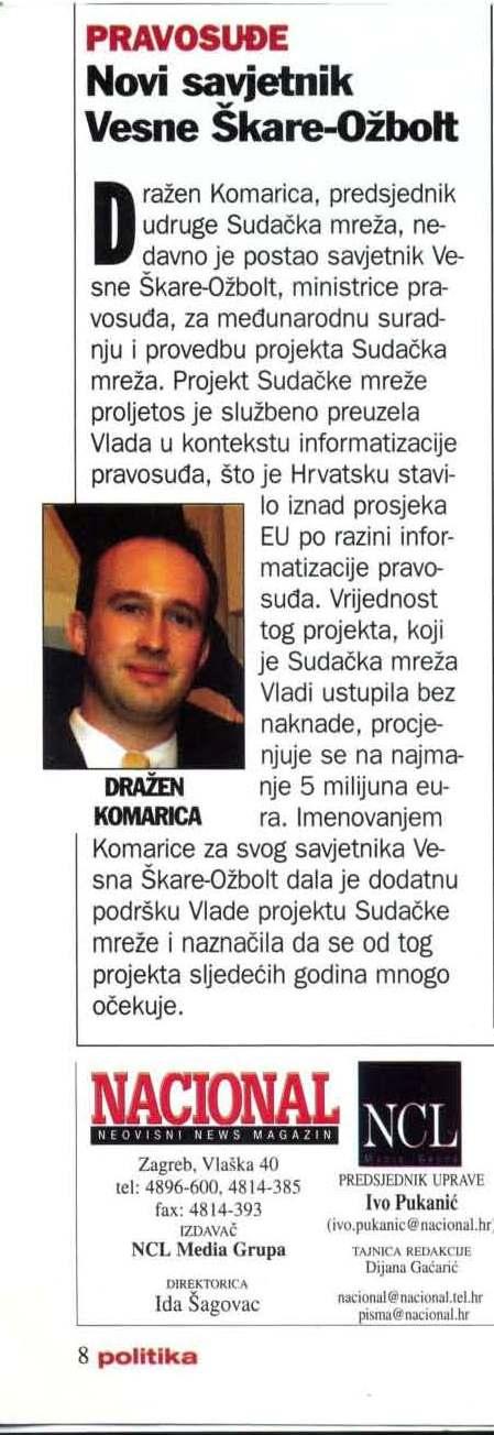 nacional - Dražen Komarica postao savjetnik ministra pravosuđa